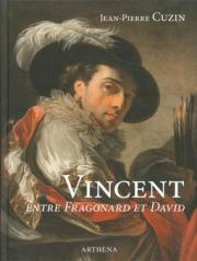 Vincent, entre Fragonard et David