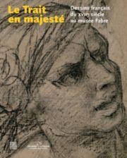 Catalogue de l'exposition Le Trait en majesté